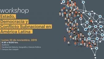 """Seminario """"Estado, Democracia y Conflicto Subnacional en América Latina"""""""